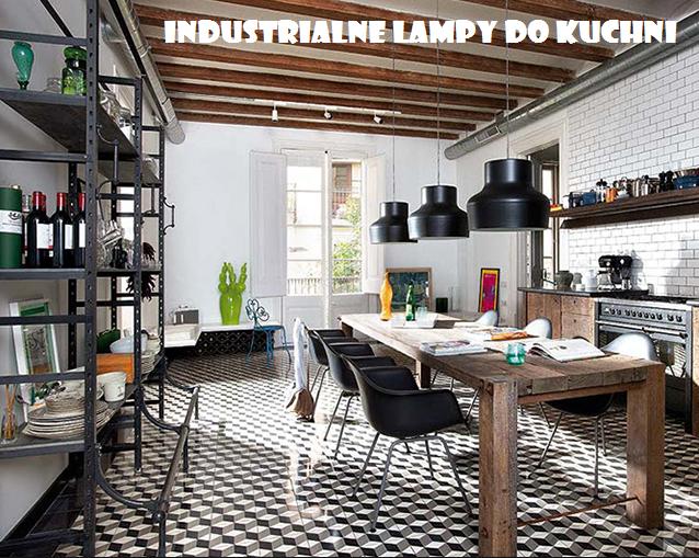 Lampy industrialne do kuchni – nasz top 10