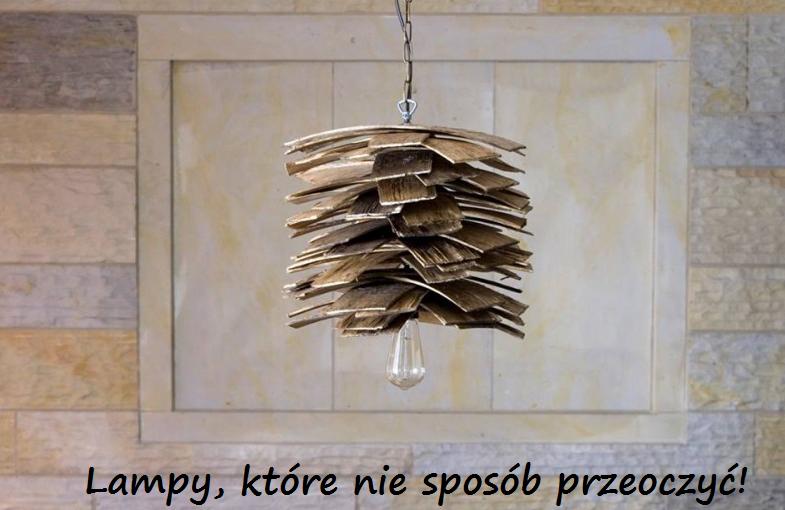 Lampy, które nie sposób przeoczyć!